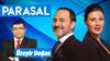 Parasal - 20 Haziran 2019 - 2. Bölüm