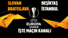 Slovan Bratislava - Beşiktaş hangi kanalda?
