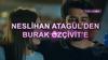 Neslihan Atagül'den Burak Özçivit'e gönderme