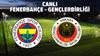 CANLI Fenerbahçe - Gençlerbirliği