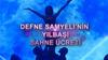 Defne Samyeli'nin sahne ücreti dudak uçuklattı