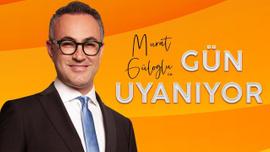 Murat Güloğlu ile Gün Uyanıyor - 12 Haziran 2019