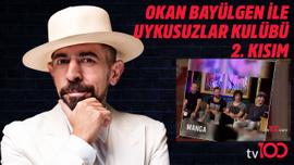 Uykusuzlar Kulübü   13 Temmuz 2019 Bölüm 2