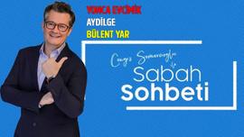 Cengiz Semercioğlu ile Sabah Sohbeti - 18.07.2019