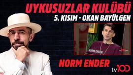 İşte beklenen konuk: Norm Ender