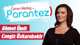 Ceren Akdağ ile Parantez l 13 Ağustos 2019