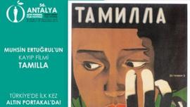 """""""Tamilla"""" 92 yıl sonra seyirciyle buluşacak"""
