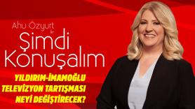 Ahu Özyurt ile Şimdi Konuşalım 12 Haziran 2019