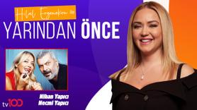 Hilal Ergenekon ile Yarından Önce | 15.07.2019