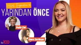 Hilal Ergenekon ile Yarından Önce | 30 Temmuz 2019