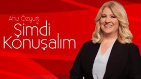 Ahu Özyurt ile Şimdi Konuşalım   7 Ağustos 2019
