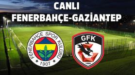 Canlı Fenerbahçe - Gaziantep