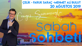 Sabah Sohbeti l 20 Ağustos 2019
