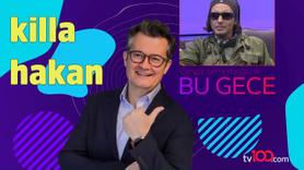 Killa Hakan - Cengiz Semercioğlu ile Bu Gece