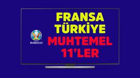 Fransa Türkiye maçı muhtemel 11'leri