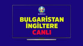 CANLI Bulgaristan İngiltere