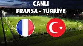 CANLI Fransa – Türkiye