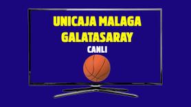 CANLI Unicaja Malaga - Galatasaray