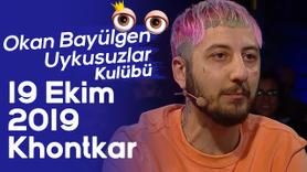 Okan Bayülgen ile Uykusuzlar Kulübü | 19 Ekim 2019