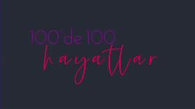 100'de 100 hayatlar