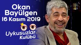 Okan Bayülgen ile Uykusuzlar Kulübü | 16 Kasım 201