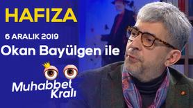 Okan Bayülgen ile Muhabbet Kralı | 6 Aralık 2019