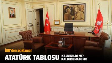 Atatürk tablosu kaldırıldı iddiasına İBB'den yanıt