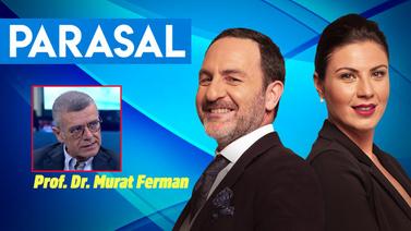 Parasal 2 Prof. Dr. Murat Ferman - 14.06.2019