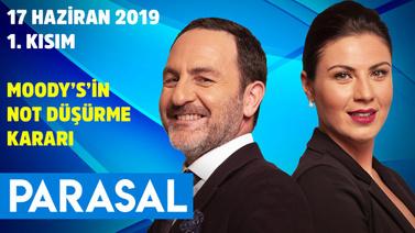 Parasal - 1. Kısım 17 Haziran 2019