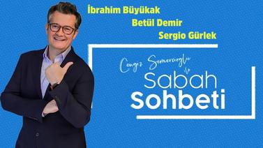 Cengiz Semercioğlu ile Sabah Sohbeti 09.08.2019