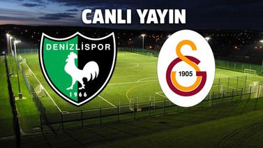 Canlı   Denizlispor - Galatasaray