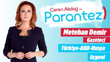 Parantez l 28 Ağustos 2019 l Metehan Demir