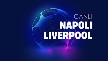 CANLI Napoli Liverpool