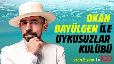 Okan Bayülgen ile Uykusuzlar Kulübü 21 Eylül 2019