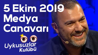 Okan Bayülgen ile Medya Canavarı (5 Ekim 2019)