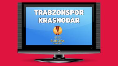 Trabzonspor - Krasnodar maçı saat kaçta hangi kana