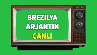 Brezilya - Arjantin CANLI