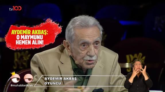 Aydemir Akbaş: O maymunu hemen alın