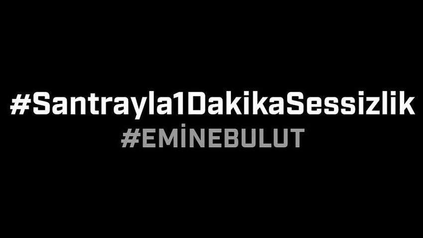 Beşiktaş ve Göztepe'den Emine Bulut için santrayla 1 dakika sessizlik eylemi