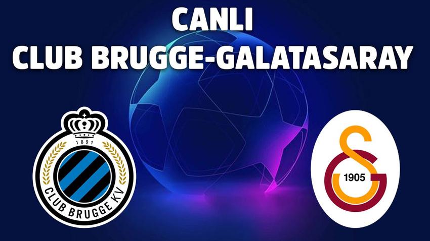CANLI Club Brugge – Galatasaray