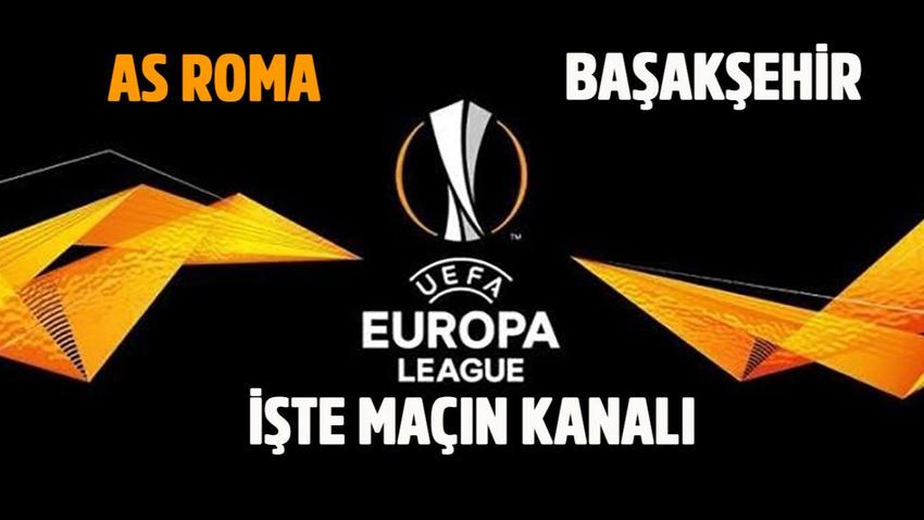 Roma - Başakşehir maçı saat kaçta hangi kanalda?