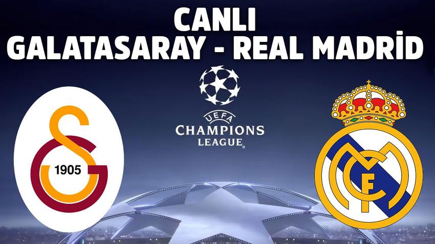CANLI Galatasaray - Real Madrid