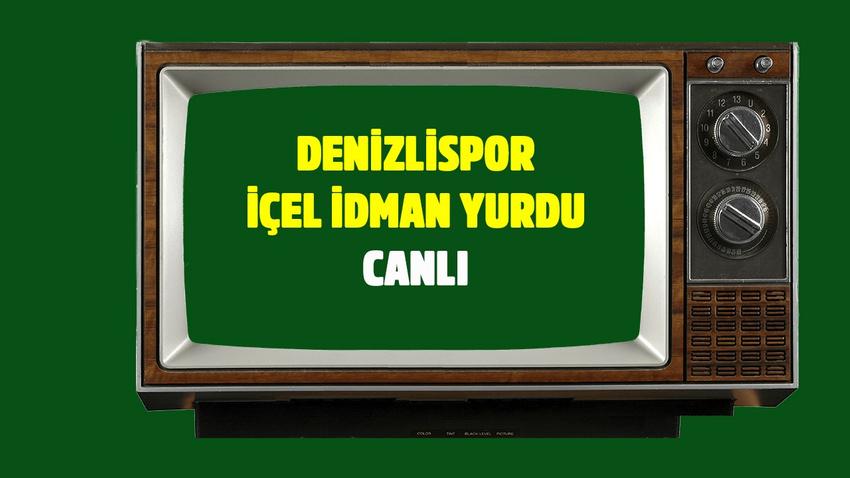 CANLI Denizlispor İçel İdman Yurdu - Ziraat Türkiye Kupası