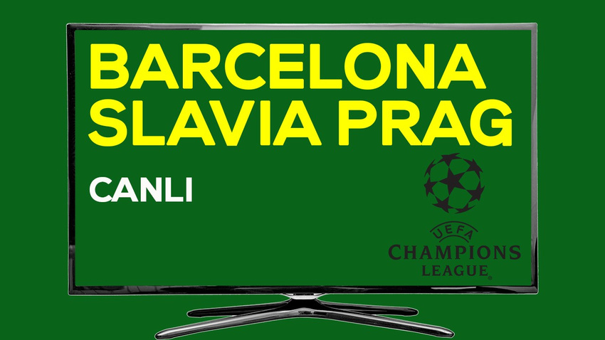 CANLI Barcelona - Slavia Prag