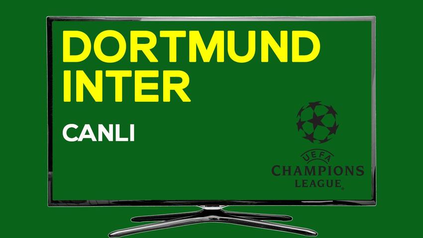 CANLI Dortmund Inter