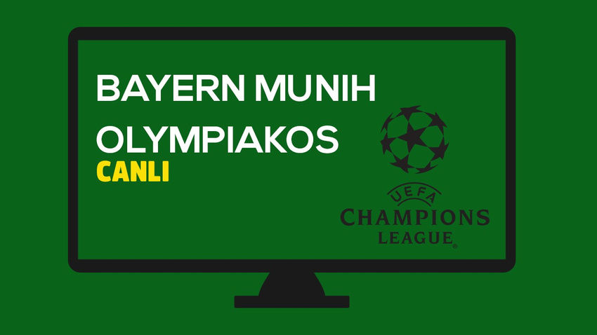 CANLI Bayern Münih - Olympiakos