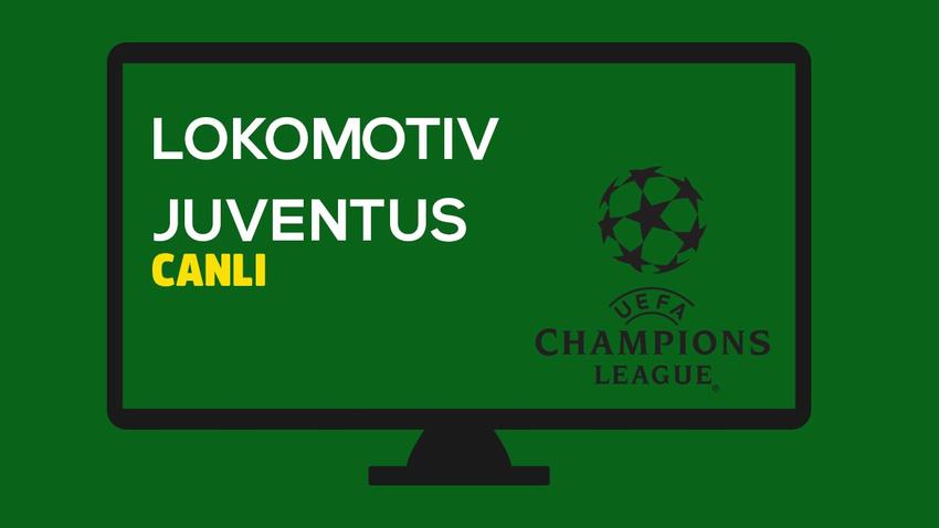 Lokomotiv Moskova - Juventus CANLI