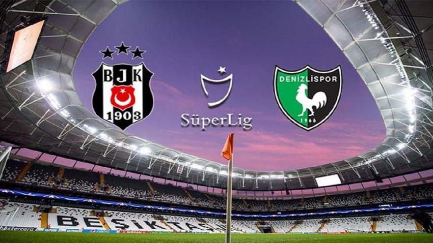 Beşiktaş - Denizlispor CANLI