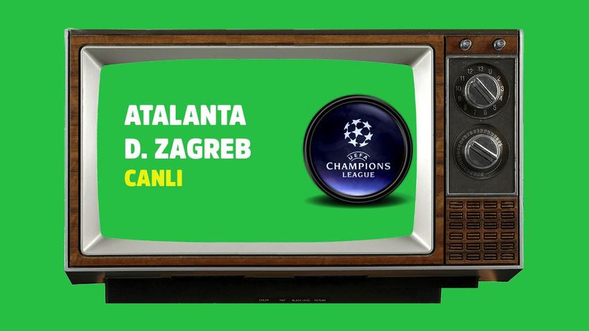 CANLI Atalanta - Dinamo Zagreb