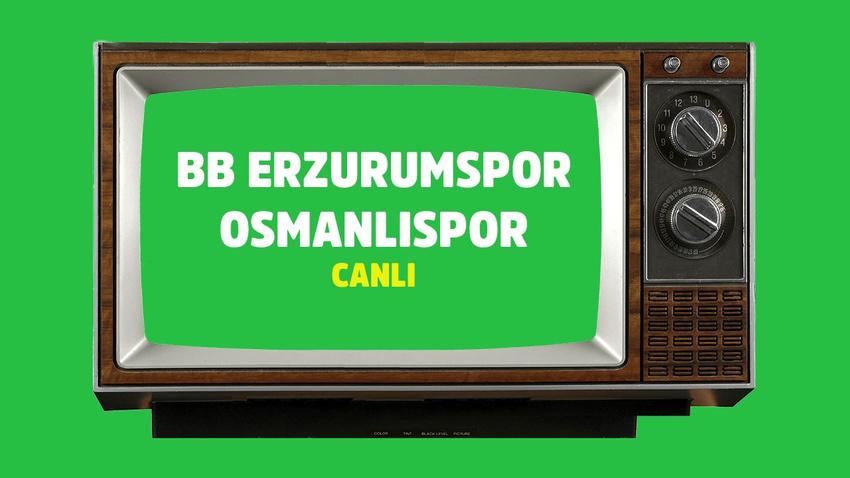 CANLI BB Erzurumspor Osmanlıspor